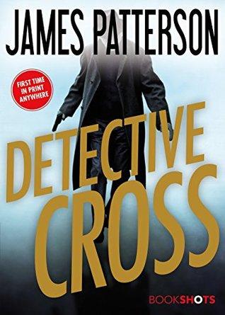 Detective Cross (Alex Cross #24.5)