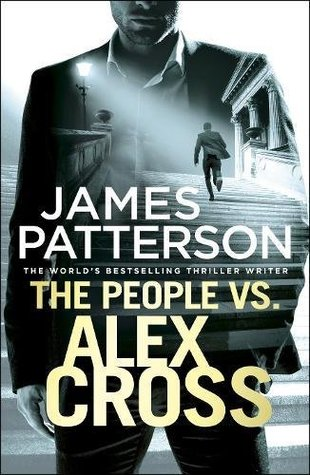 The People Vs. Alex Cross (Alex Cross #25)
