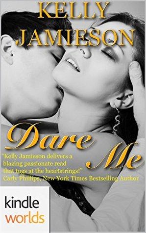 Dare Me (Dare to Love Universe)