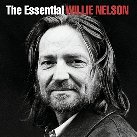 The Essential Willie Nelson