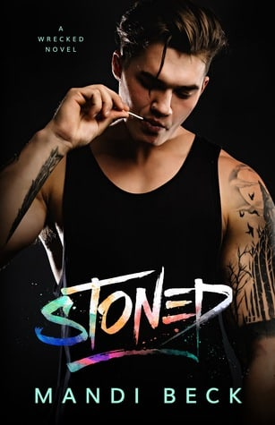 Stoned (Wrecked #1)