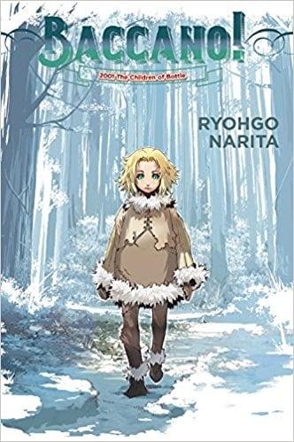 Baccano!, Vol. 5 (light novel): 2001 The Children of Bottle