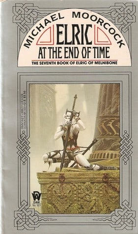 Elric at the End of Time (Elric of Melnibone)