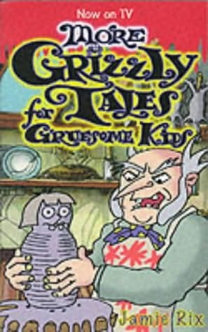 Grizzly Tales For Gruesome Kids Games