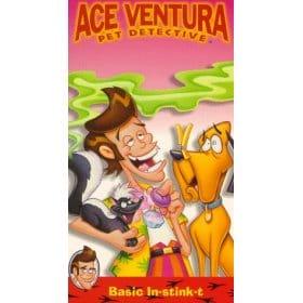 Ace Ventura: Pet Detective                                  (1995-2000)