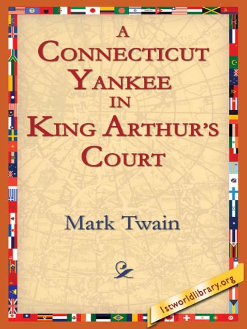 the art of literature in mark twains novel a connecticut yankee in king arthurs court Written by mark twain, narrated by nick offerman download and keep this book for free with a 30 day trial  a connecticut yankee in king arthur's court cover art  the adventures of tom sawyer cover art  mississippi for medieval england, offerman regales listeners with one of american literature's foremost satires.