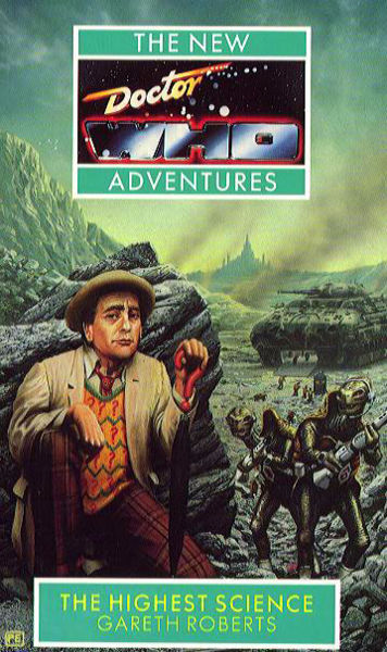 The New Adventures of Doctor Who: The Highest Science (New Doctor Who Adventures)