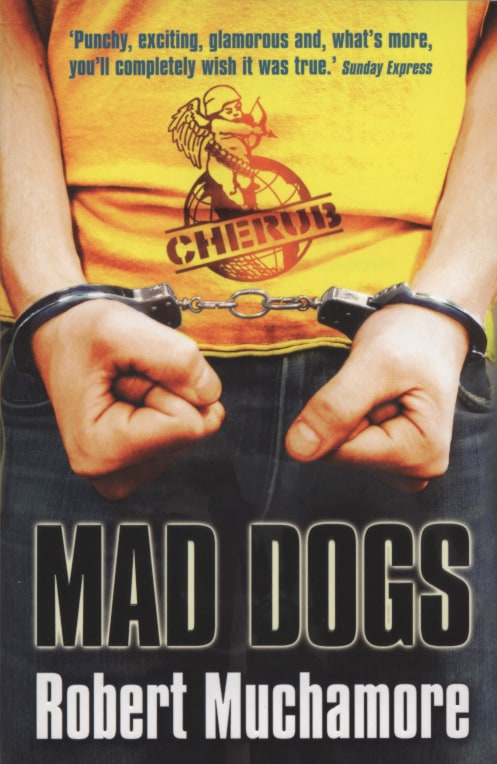 Mad Dogs (CHERUB #8)