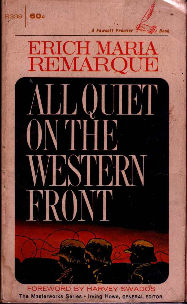 an analysis of the novel all quiet on the western front The nature of warfare as depicted in erich maria remarque's all quiet on the western front was a brutish and inhumane experience for soldiers on all sides of the front this novel, told from the point of view of paul baumer, a german soldier on the western front during wwi explores the grim .
