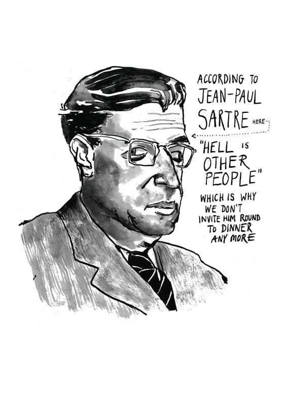 explain what jean paul sartre meant by Existence precedes essence in existentialism is a humanism, jean-paul sartre (1905-1980) presents an accessible description of existentialism a key idea of existentialism—and of the human condition—is that existence precedes essence.