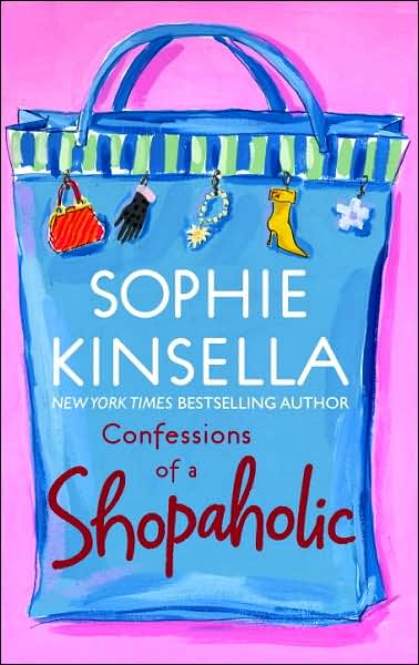 Confessions of a Shopaholic (Shopaholic Series)