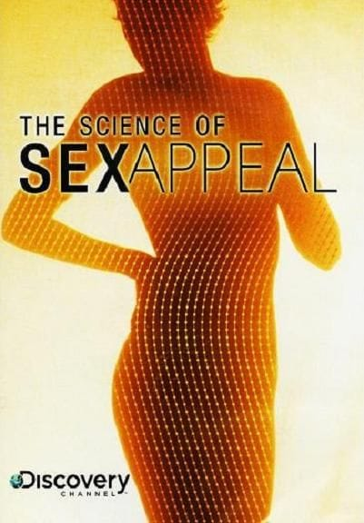 review of science of sex appeal Documentary the elusive qualities of sex appeal are examined through the lens of science in this probing documentary, which reveals the evolution and function of every component of human attraction in this study of the science behind chemistry, you'll learn how the subtlest sounds.