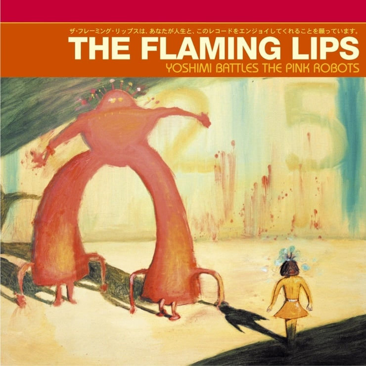 Yoshimi Battles the Pink Robots