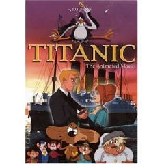 Titanic: The Animated Movie (2000)
