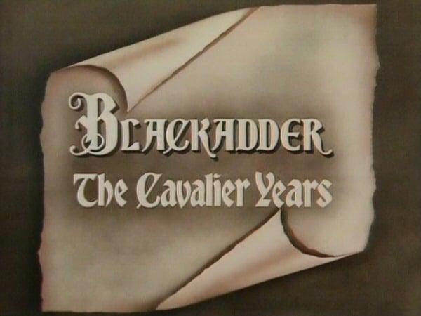 Blackadder: The Cavalier Years