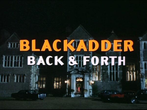 Blackadder Back  Forth
