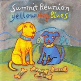 Summit Reunion [Yellow Dog Blues]